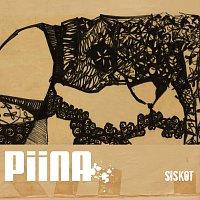 Piina – Siskot