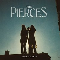 The Pierces – Love You More [EP]