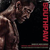 James Horner – Southpaw (Original Motion Picture Soundtrack)