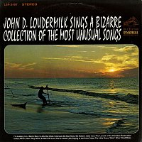 John D. Loudermilk – Sings A Bizarre Collection of Most Unusual Songs