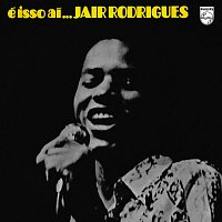 Jair Rodrigues – É Isso Aí...