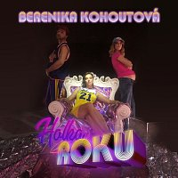 Berenika Kohoutová – Holka roku