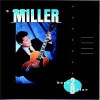 Steve Miller – Born 2B Blue