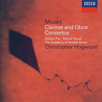 Antony Pay, Michel Piguet, The Academy of Ancient Music, Christopher Hogwood – Mozart: Clarinet Concerto; Oboe Concerto