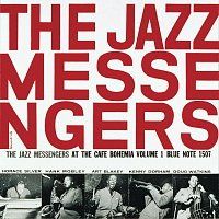 Art Blakey & The Jazz Messengers – At The Cafe Bohemia [Vol. 1/The Rudy Van Gelder Edition]