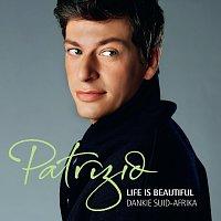 Patrizio Buanne – Life Is Beautiful Dankie Suid Afrika
