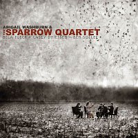 Abigail Washburn & The Sparrow Quartet, Bela Fleck & Ben Sollee – Abigail Washburn & The Sparrow Quartet