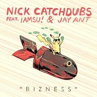 Nick Catchdubs, IAMSU!, Jay Ant – Bizness