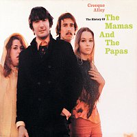 The Mamas & The Papas – Creeque Alley - The History Of The Mamas And The Papas