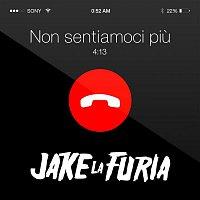 Jake La Furia – Non sentiamoci piu