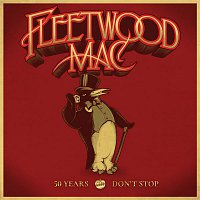 Fleetwood Mac – 50 Years - Don't Stop (Deluxe)