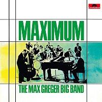 Max Greger – Maximum