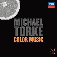 Baltimore Symphony Orchestra, David Zinman, London Sinfonietta, Kent Nagano – Michael Torke: Color Music