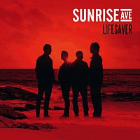 Sunrise Avenue – Lifesaver