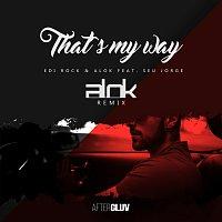Edi Rock, Alok, Seu Jorge – That's My Way [Alok Remix]