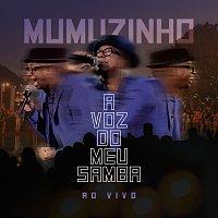 Mumuzinho – A Voz Do Meu Samba - Ao Vivo