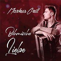 Markus Grill – Böhmische Liebe