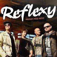 Reflexy – Proud mezi námi