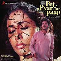 Bappi Lahiri, Shabbir Kumar – Pet Pyar Aur Paap (Original Motion Picture Soundtrack)