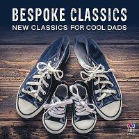 Různí interpreti – Bespoke Classics: New Classics For Cool Dads