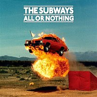 The Subways – All or Nothing (Deluxe Edition)