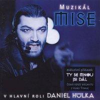 Daniel Hůlka – Muzikál Mise