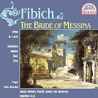 Fibich: Nevěsta messinská. Tragická opera o 3 dějstvích - komplet
