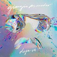 Giorgio Moroder – Déja vu