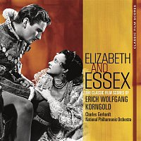Classic Film Scores: Elizabeth and Essex