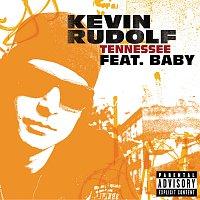 Kevin Rudolf, Birdman – Tennessee