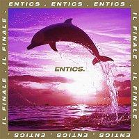 Entics – Il finale