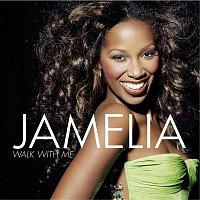 Jamelia – Walk With Me