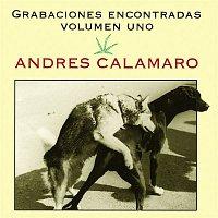 Andrés Calamaro – Grabaciones Encontradas, Volumen Uno
