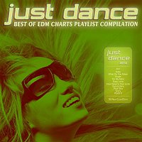Agenda, Keith Neville – Just Dance 2016 - Best of EDM Charts Playlist Compilation