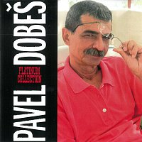 Pavel Dobeš – Platinum Collection – CD