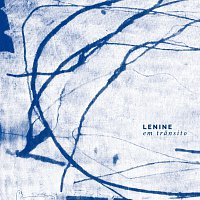 Lenine – Lenine Em Transito [Ao Vivo / Deluxe]