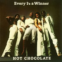 Hot Chocolate – Every 1's a Winner