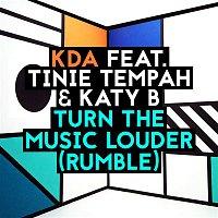 KDA, Tinie Tempah, Katy B – Turn the Music Louder (Rumble) (Radio Edit)