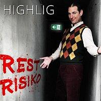 Highlig – Restrisiko