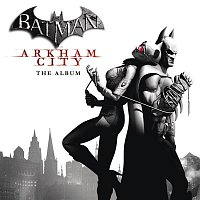 Black Rebel Motorcycle Club, Peter Hayes, Robert Levon Been, Leah Shapiro – Batman: Arkham City