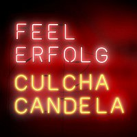 Culcha Candela – Feel Erfolg (Deluxe Edition)