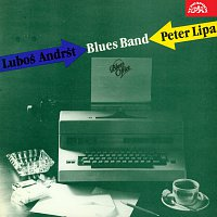 Peter Lipa, Blues Band Luboše Andršta – Blues Office