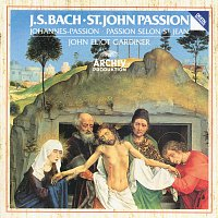 The Monteverdi Choir, English Baroque Soloists, John Eliot Gardiner – Bach, J.S.: St. John Passion