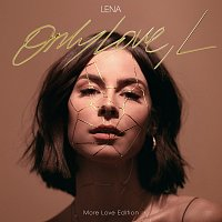 Lena – Only Love, L [More Love Edition]