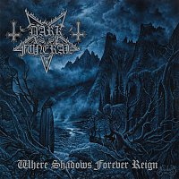 Dark Funeral – Where Shadows Forever Reign