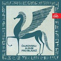 Přední strana obalu CD Čajkovskij: Album pro mládež, op. 39