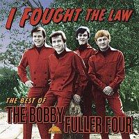 Bobby Fuller Four – I Fought The Law: The Best Of Bobby Fuller Four