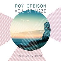 Roy Orbison – Veil Of Haze