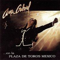 Přední strana obalu CD Ana Gabriel En La Plaza De Toros México