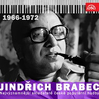 Jindřich Brabec, Různí interpreti – Nejvýznamnější skladatelé české populární hudby Jindřich Brabec 1. (1966 - 1972)